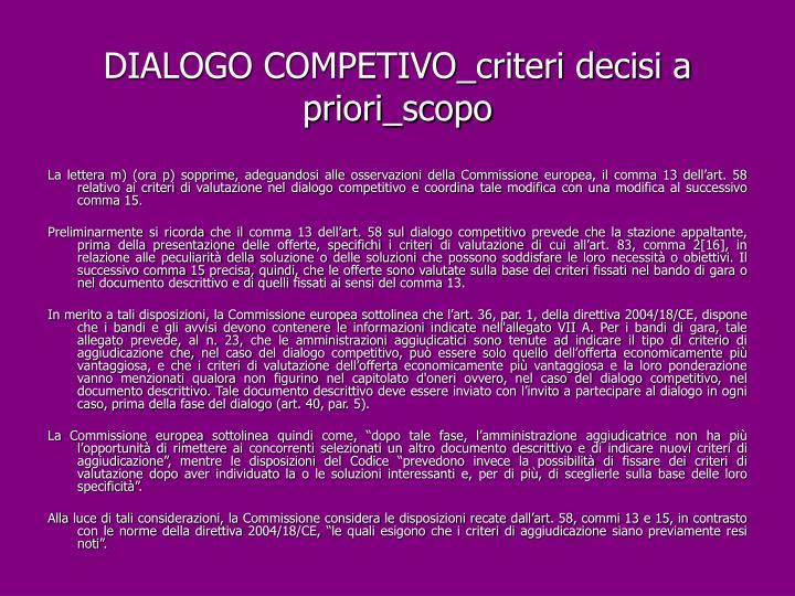 DIALOGO COMPETIVO_criteri decisi a priori_scopo