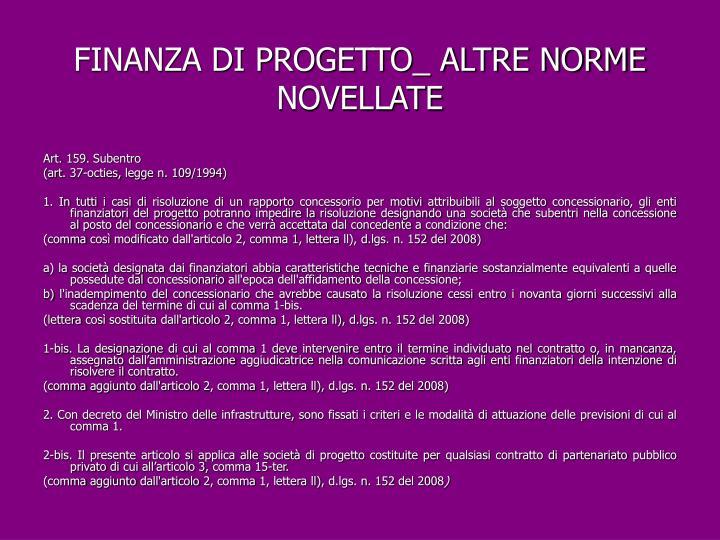 FINANZA DI PROGETTO_ ALTRE NORME NOVELLATE