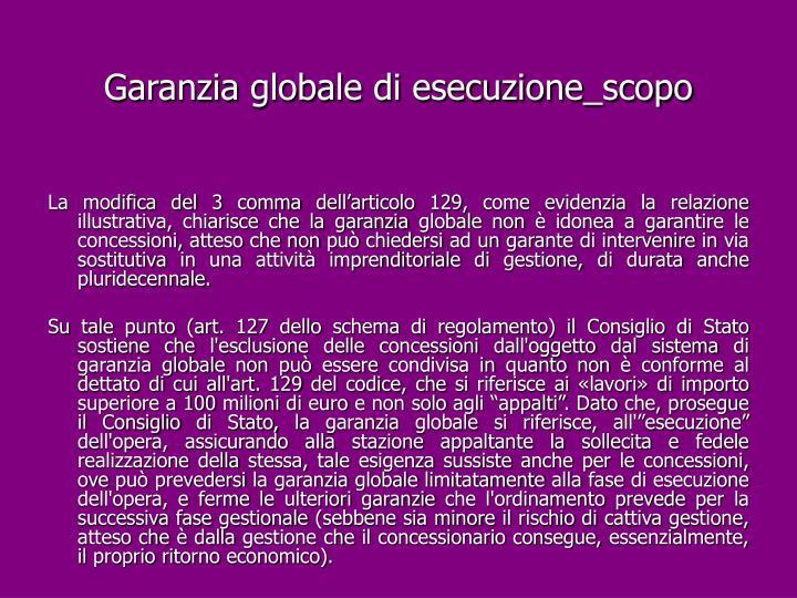 Garanzia globale di esecuzione_scopo