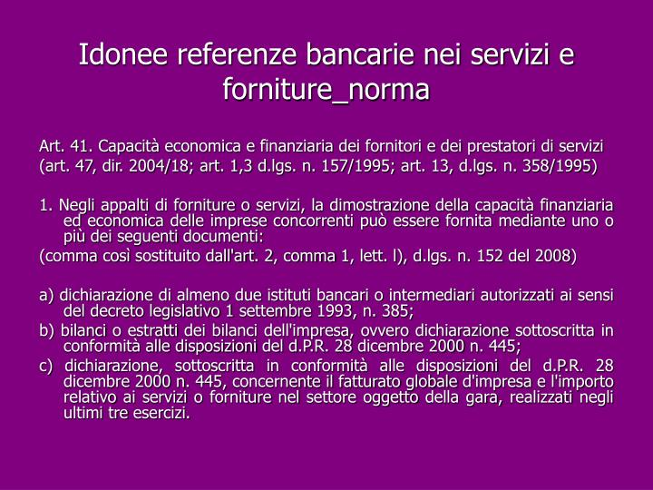 Idonee referenze bancarie nei servizi e forniture_norma