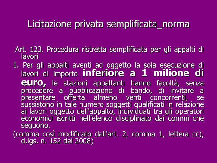 Licitazione privata semplificata_norma