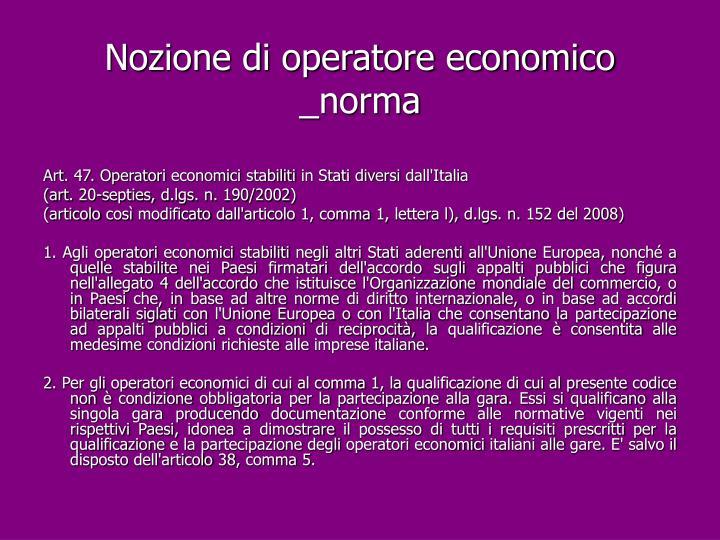 Nozione di operatore economico _norma