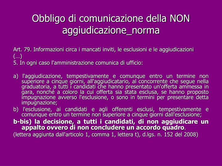 Obbligo di comunicazione della NON aggiudicazione_norma