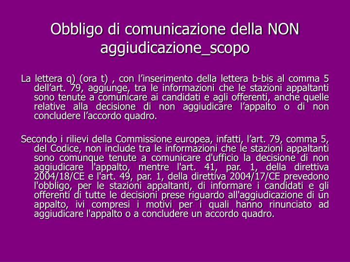 Obbligo di comunicazione della NON aggiudicazione_scopo