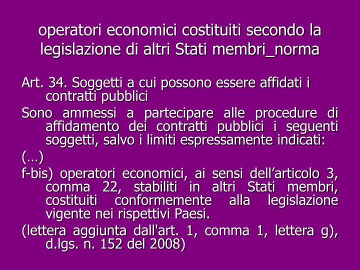 operatori economici costituiti secondo la legislazione di altri Stati membri_norma