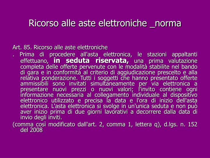 Ricorso alle aste elettroniche _norma