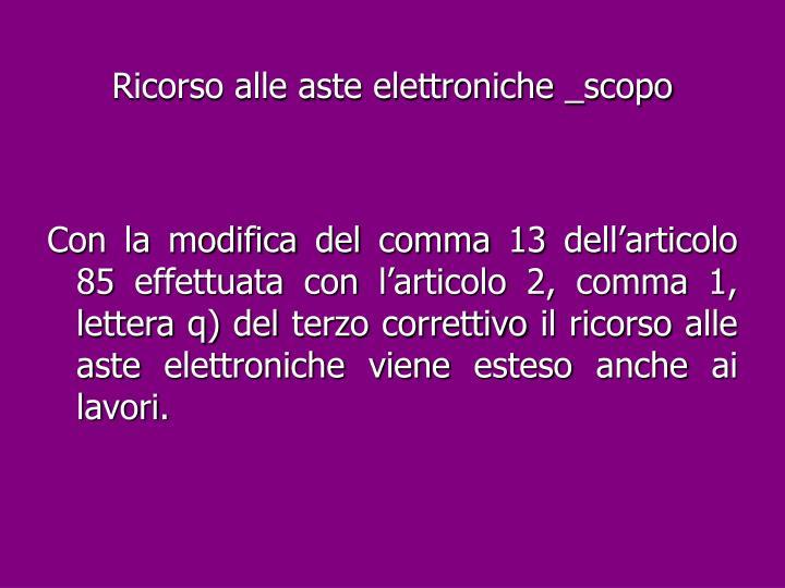Ricorso alle aste elettroniche _scopo
