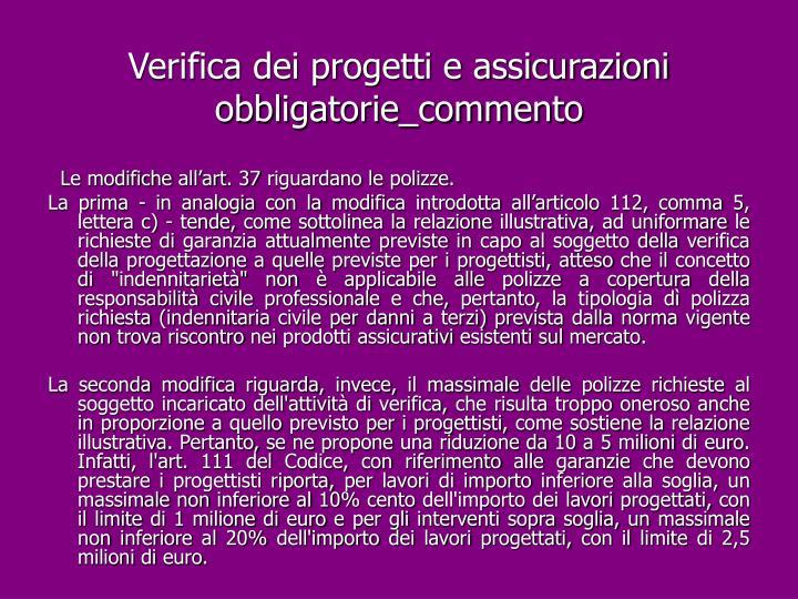 Verifica dei progetti e assicurazioni obbligatorie_commento