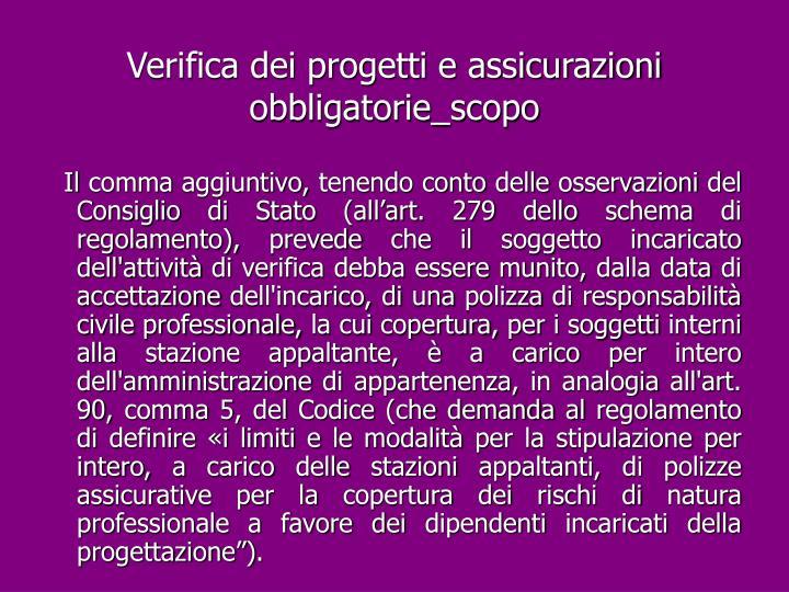 Verifica dei progetti e assicurazioni obbligatorie_scopo