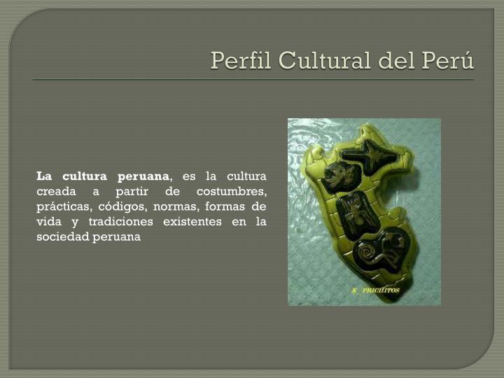 Perfil Cultural del