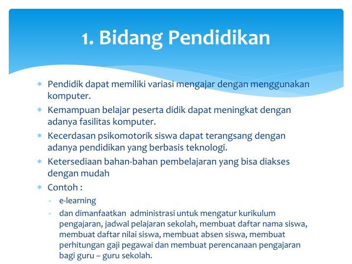 1. Bidang Pendidikan