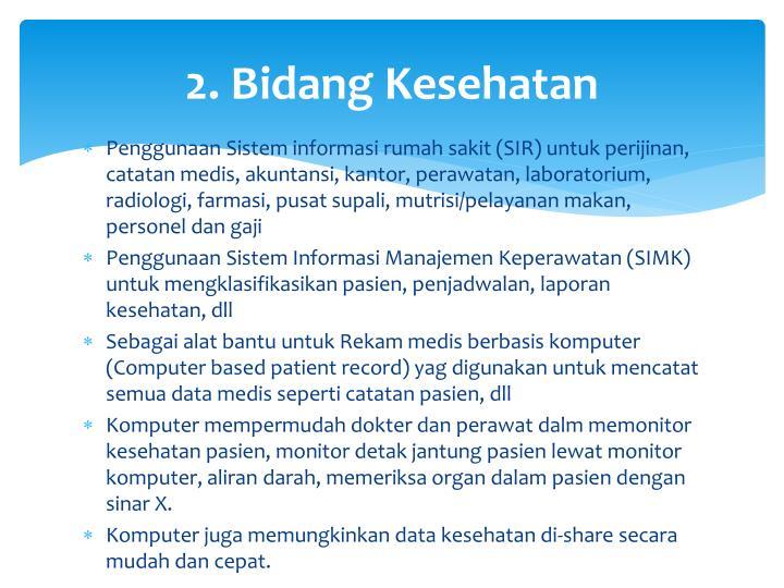 2. Bidang Kesehatan