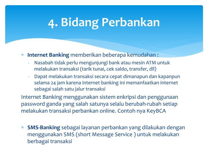 4. Bidang Perbankan