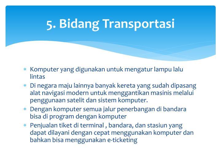 5. Bidang Transportasi