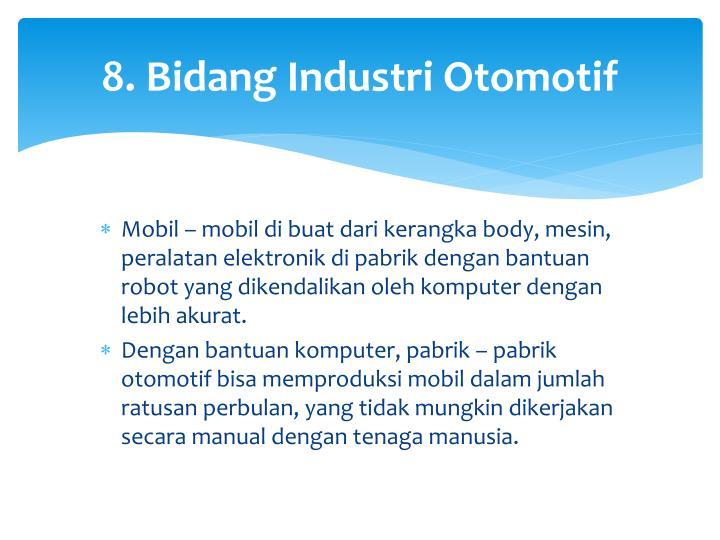 8. Bidang Industri Otomotif