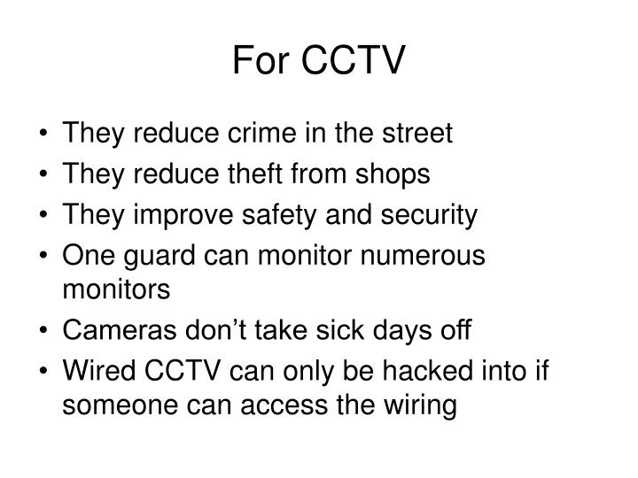 For cctv