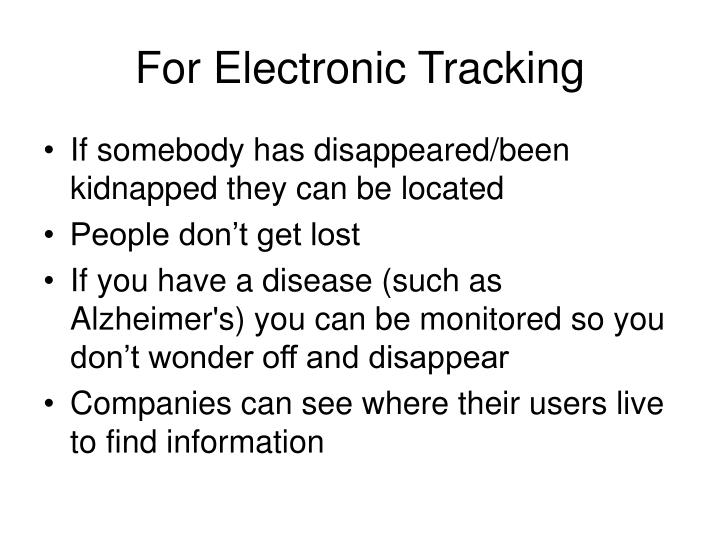 For Electronic Tracking