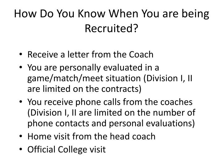 How Do You Know When You are being Recruited?