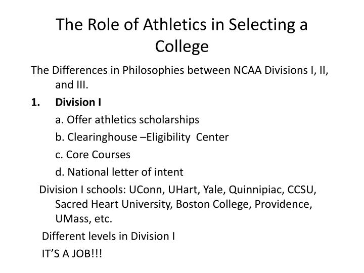 The Role of Athletics in Selecting a College