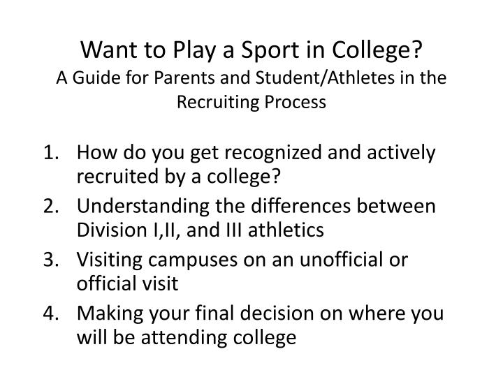 Want to play a sport in college a guide for parents and student athletes in the recruiting process