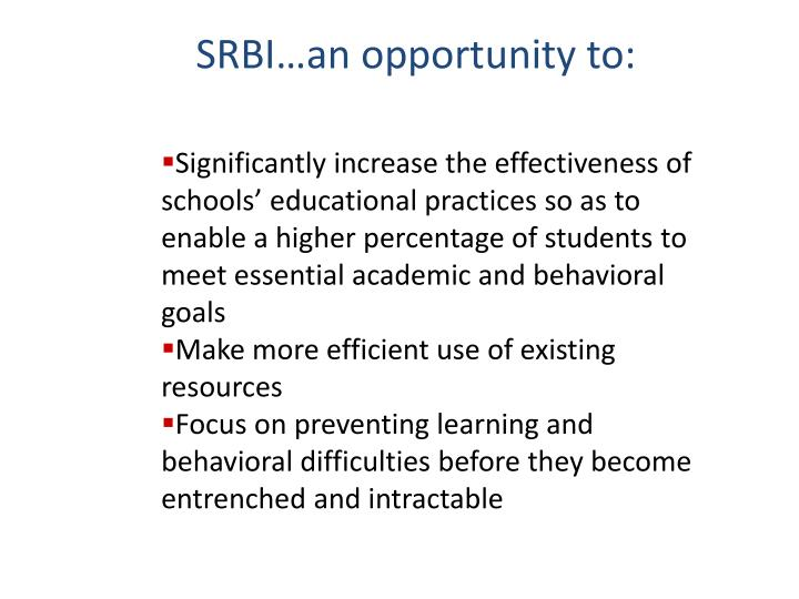 SRBI…an opportunity to: