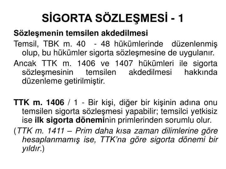 SİGORTA SÖZLEŞMESİ - 1