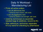 daily iv workload manufacturing list