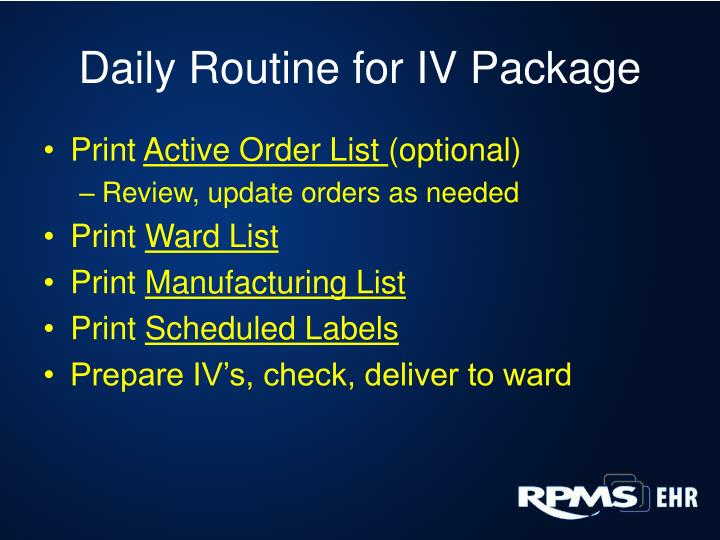 Daily Routine for IV Package
