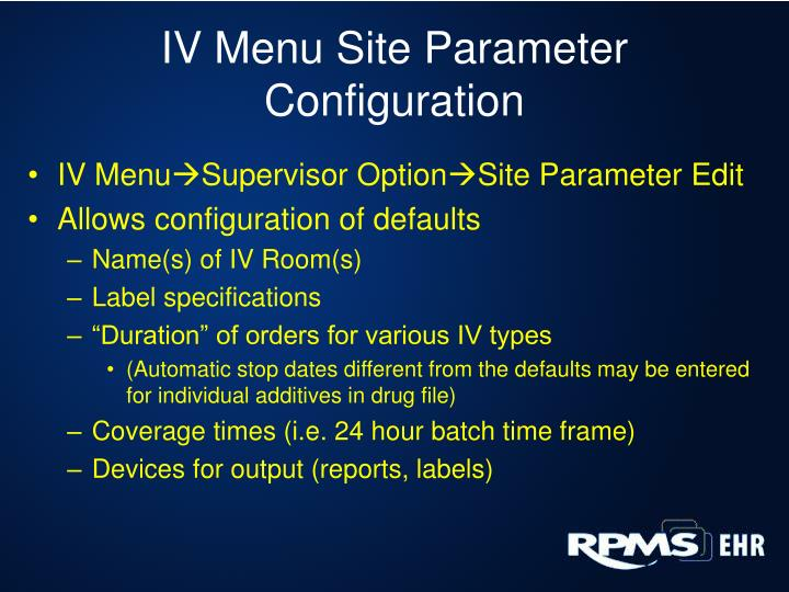 IV Menu Site Parameter Configuration