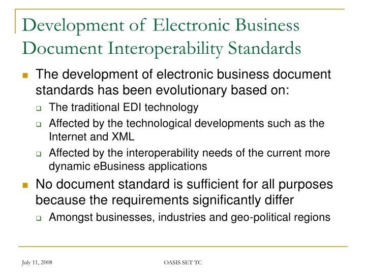 Development of electronic business document interoperability standards