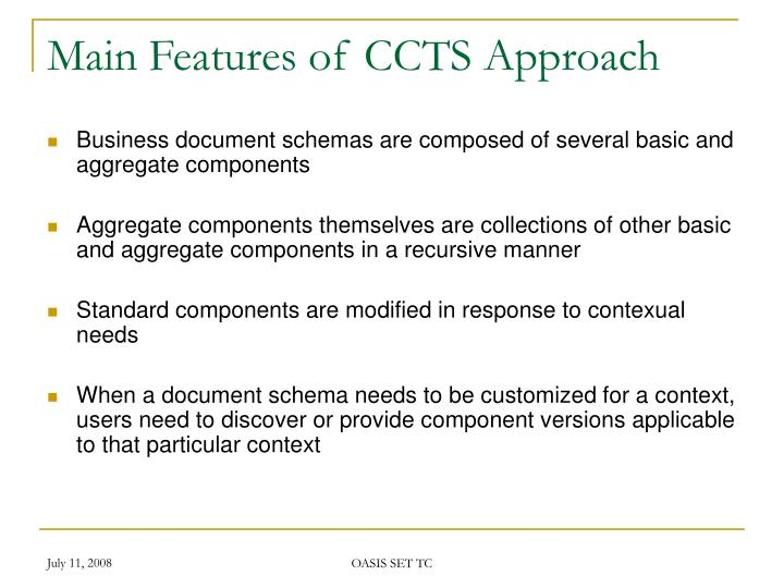 Main Features of CCTS Approach