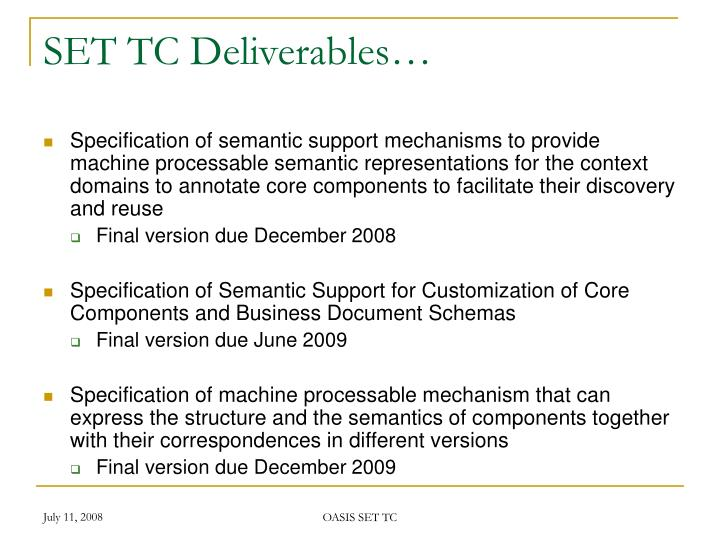 SET TC Deliverables…