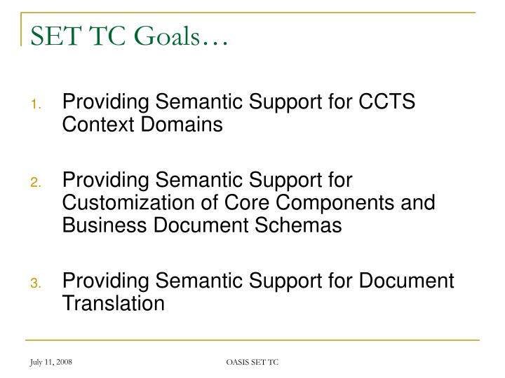 SET TC Goals…