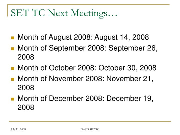SET TC Next Meetings…