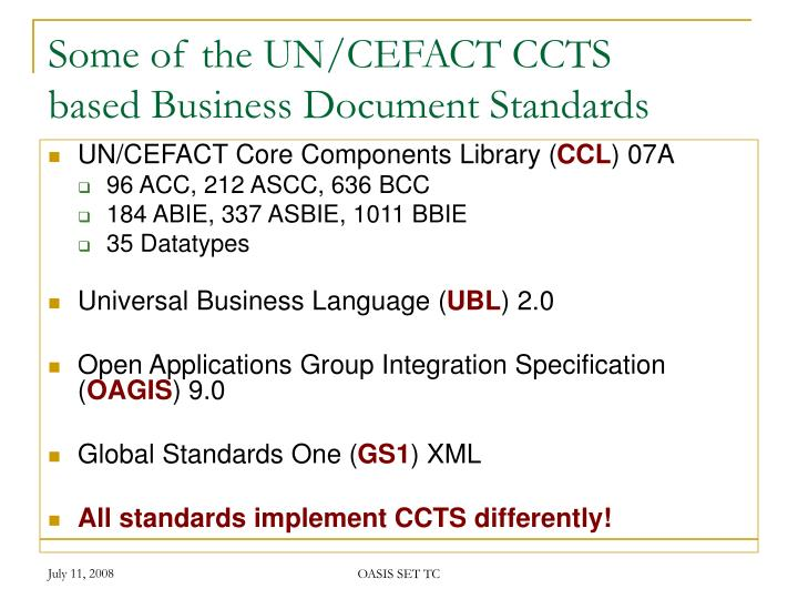 Some of the UN/CEFACT CCTS