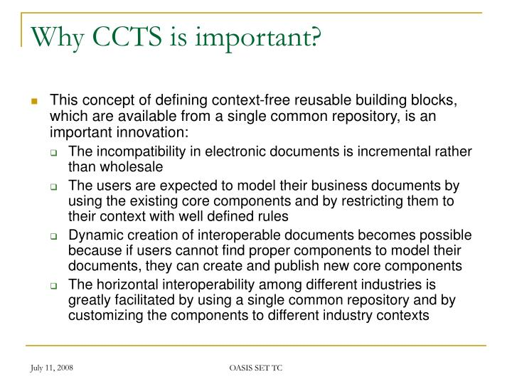 Why CCTS is important?