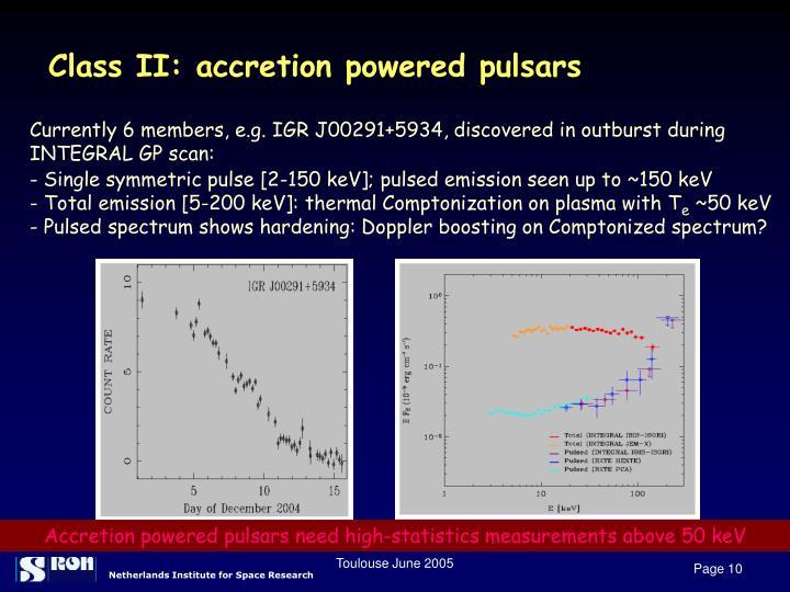 Class II: accretion powered pulsars