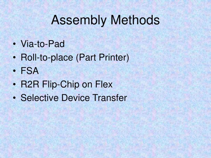 Assembly Methods
