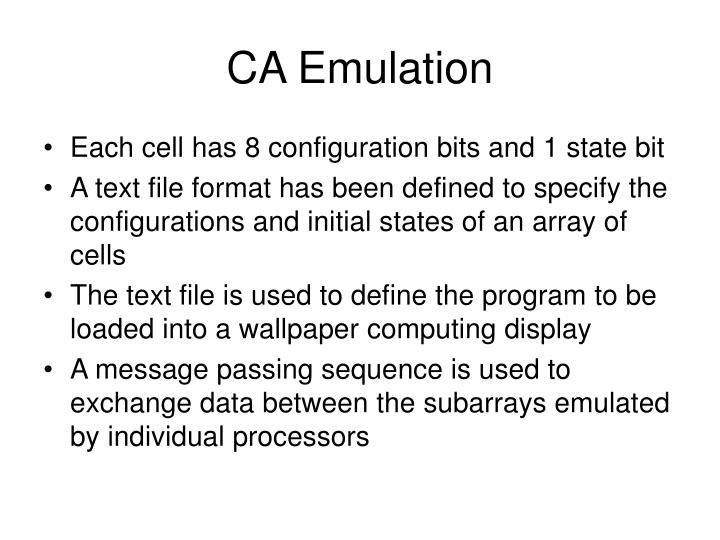 CA Emulation