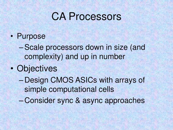 CA Processors