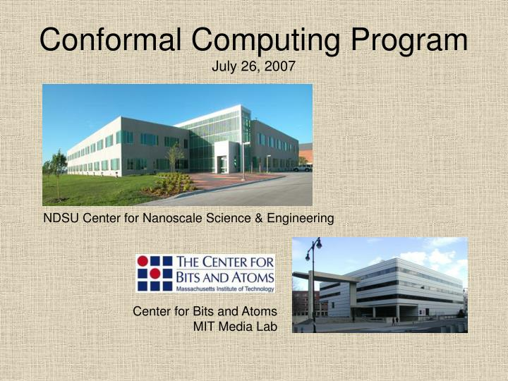 Conformal computing program july 26 2007