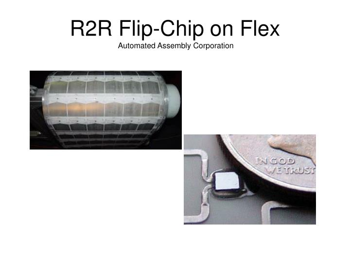 R2R Flip-Chip on Flex