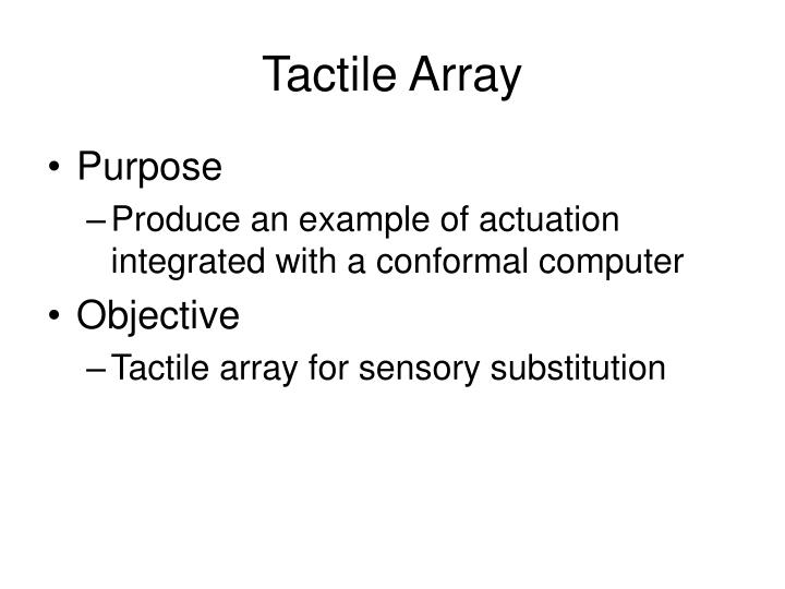 Tactile Array