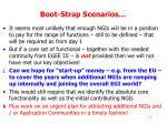 boot strap scenarios