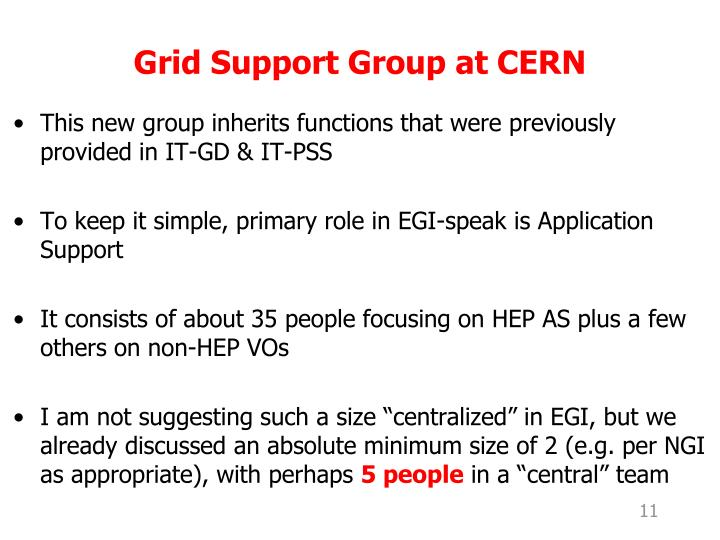 Grid Support Group at CERN