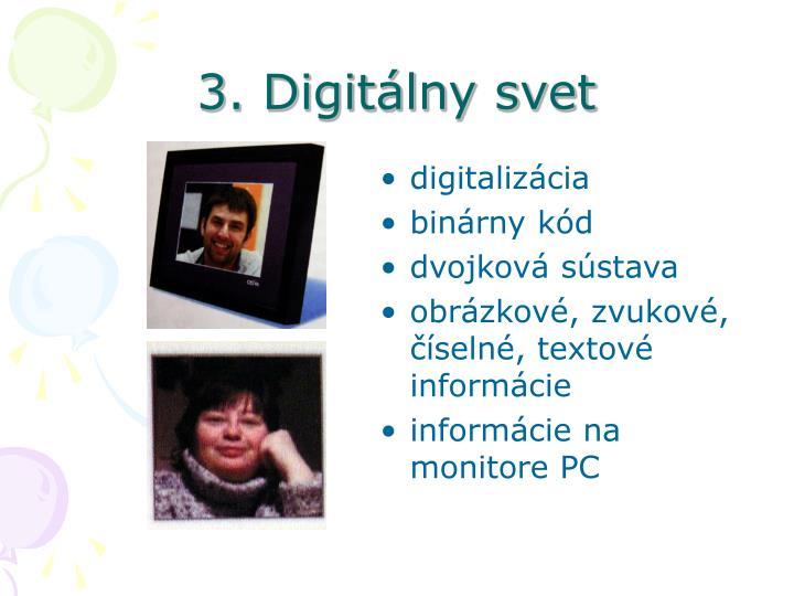 3. Digitálny svet
