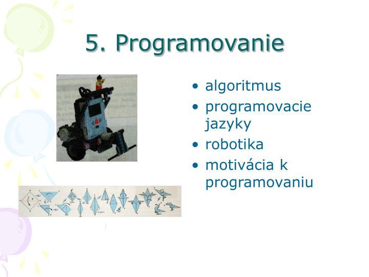 5. Programovanie