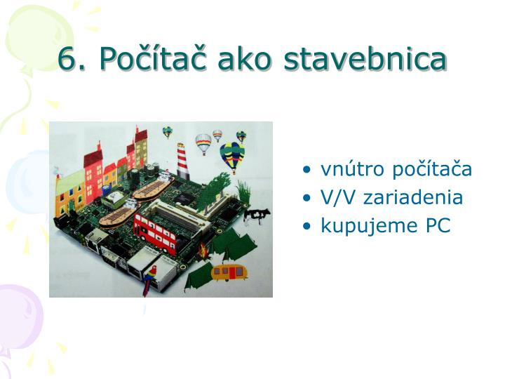 6. Počítač ako stavebnica
