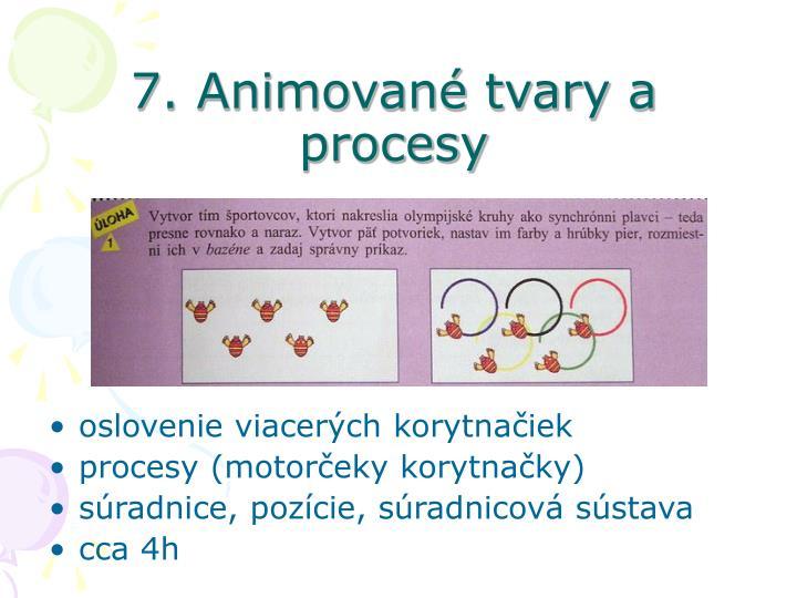 7. Animované tvary a procesy