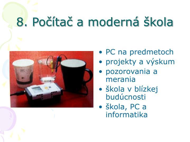 8. Počítač a moderná škola